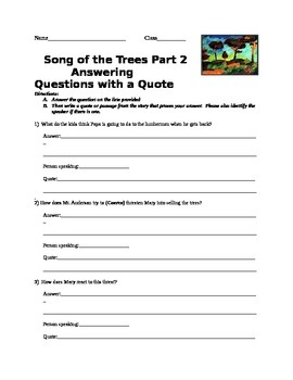 Song of the Trees Answering Questions with a Quote Open Book Quiz