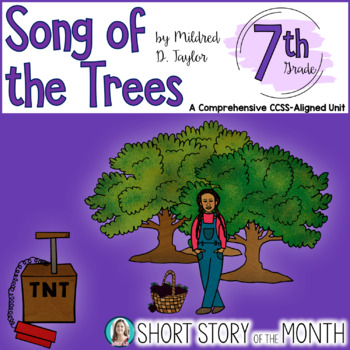 Song of the Trees by Mildred D. Taylor Short Story Unit
