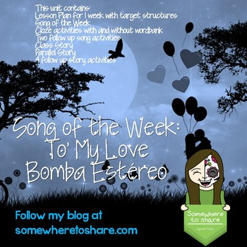 Song of the Week and Story Unit: To' My Love Bomba Estéreo