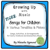 More Songs For Children: GrowingUpWithMusic Songbook, Volume 2