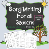 Song Writing For All Seasons- Composing Activities for grades 1-3