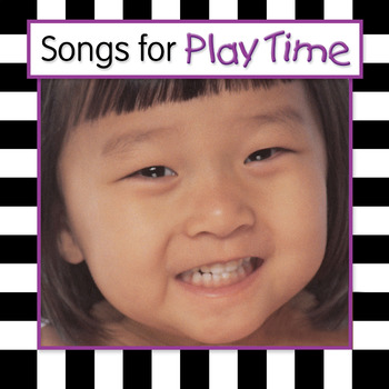 Songs For Play Time