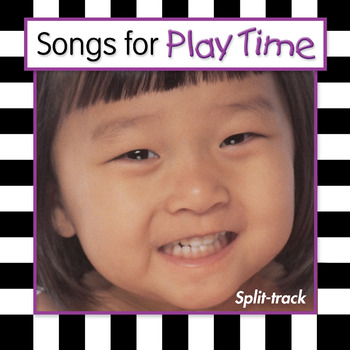 Songs For Play Time Split-Track