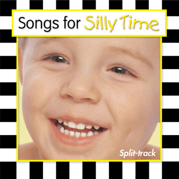 Songs For Silly Time Split-Track