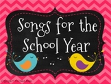 Songs For The School Year
