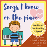 Songs I Know on the Piano: 5 songs you child can play with
