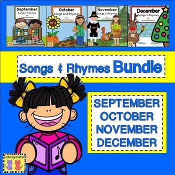 Songs & Rhymes BUNDLE: Sept., Oct., Nov., Dec.