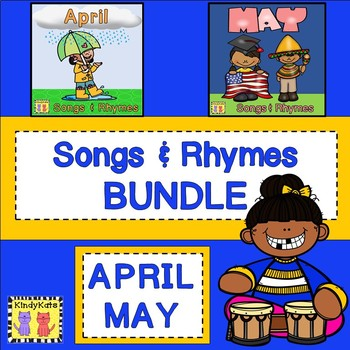 Songs & Rhymes MINI-BUNDLE: April, May