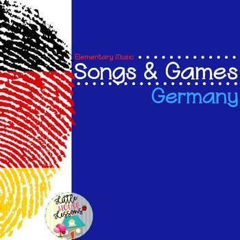 German Songs, Rhymes and Games For Elementary Music