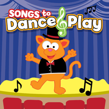 Songs To Dance & Play