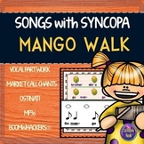 Syncopation Song: Syncopa with Mango Walk and Composition