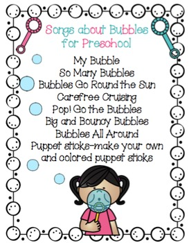 Songs about Bubbles for Preschool