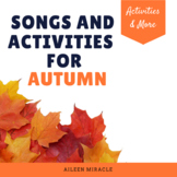 Fall Music: Songs and Activities for Autumn