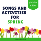 Spring Songs and Activities for the Music Room