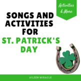 St. Patrick's Day Music: Songs and Activities for March