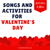 Valentine's Day Music: Songs and Activities for February