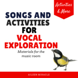 Songs and Activities for Vocal Exploration