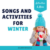 Winter Music Songs and Activities