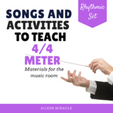 Songs and Activities to Teach 4/4 Meter