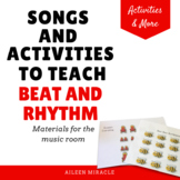Songs and Activities to Teach Beat and Rhythm
