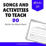 Songs and Activities to Teach Do in the Music Room