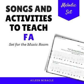 Songs and Activities to Teach Fa