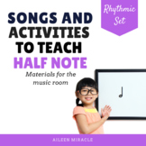 Songs and Activities to Teach Half Note