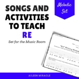 Songs and Activities to Teach Re in the Music Room