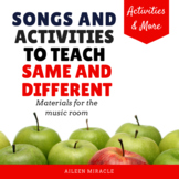 Songs and Activities to Teach Same and Different