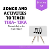 Songs and Activities to Teach Tika-Tika/ Tiri-Tiri {Sixteenth notes}