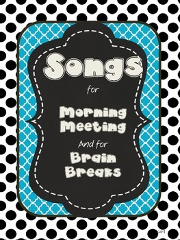 Songs and Energizers for Brain Breaks and Morning Meetings