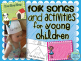 Folk Songs and Activities for Young Children