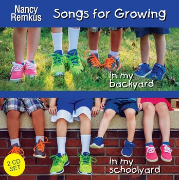 """Songs for Growing""-""In My Backyard"" and ""In My Schoolyard""-Double CD"