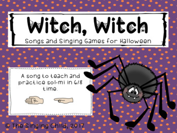Songs for Halloween: Witch, Witch