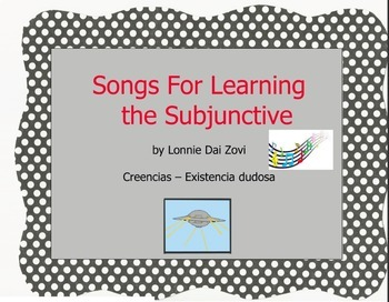 "Songs for Learning the Subjunctive – Creencias (""Doubts"")"