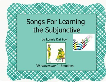 "Songs for Learning the Subjunctive – ""El entrenador""  (Emotions)"