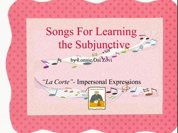 Songs for Learning the Subjunctive – La Corte (Impersonal Expressions)