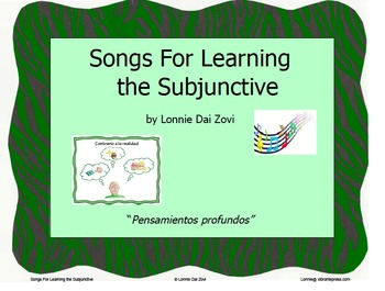 """Songs for Learning the Subjunctive – """"Pensamientos…"""" (contrary to fact)"""