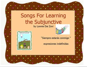"""Songs for Learning the Subjunctive – """"Siempre estarás…"""" (indefinite expressions)"""