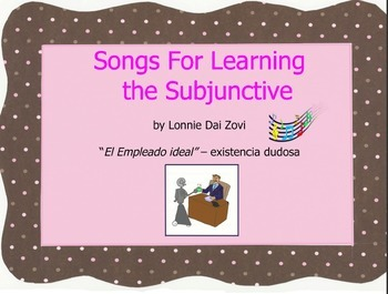 """Songs for Learning the Subjunctive – """"Un Empleado ideal"""" (doubtful existence)"""
