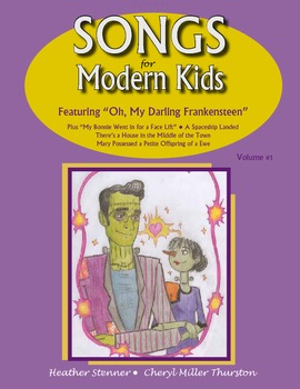 Songs for Modern Kids Volume 1 (4th-7th)