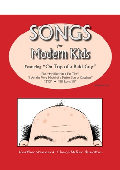 Songs for Modern Kids - To the Tune of Old Favorites Volum