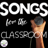 SEVEN Songs for the Classroom - Posters