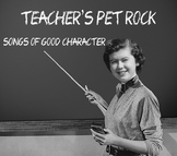 Songs of Good Character MP3s by Teacher's Pet Rock