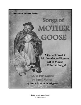Songs of Mother Goose (A Collection of 7  Mother Goose Rhymes Set to Music)