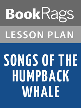 Songs of the Humpback Whale Lesson Plans