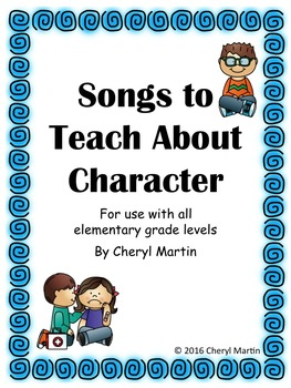 Songs to Teach About Character