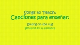 Songs to Teach (Sitting in the Rug)-Bilingual
