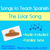 Songs to Teach Spanish:  The Estar Song