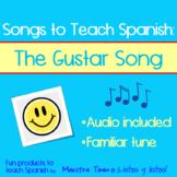 Songs to Teach Spanish:  The Gustar Song